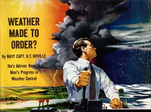 Collier's article on advances in Weather Manipulating Technology